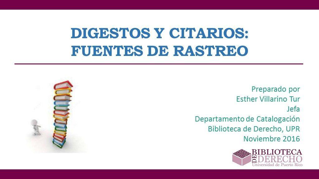 Digestos y Citarios: Fuentes de Rastreo - Presentación