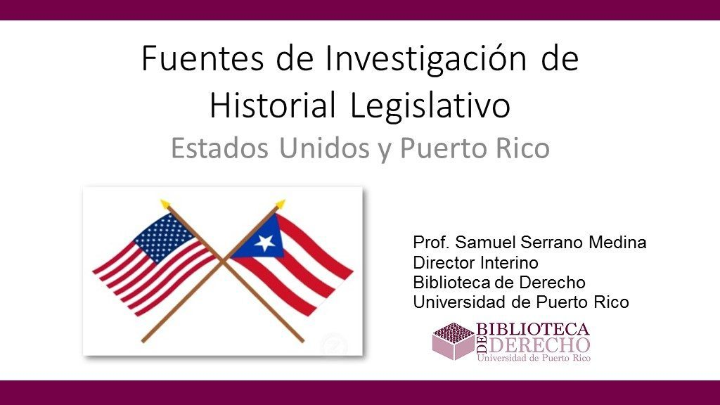Fuentes de Investigación de Historial Legislativo - Presentación