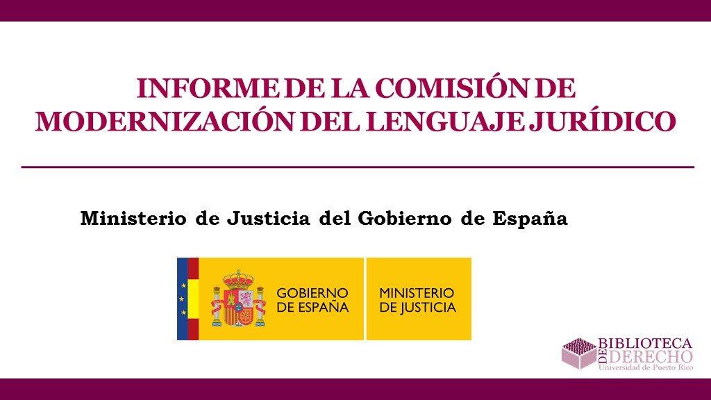 Informe de la Comisión de Modernización del Lenguaje Jurídico - Presentación