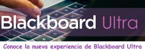 Conoce Blackboard Ultra