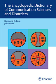 The Encyclopedic Dictionary of Communication Sciences and Disorders