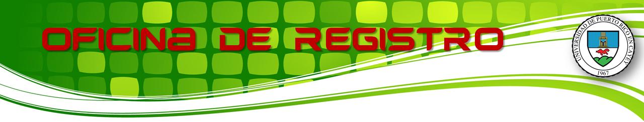 Banner representativo de la Oficina de Registro UPR Cayey