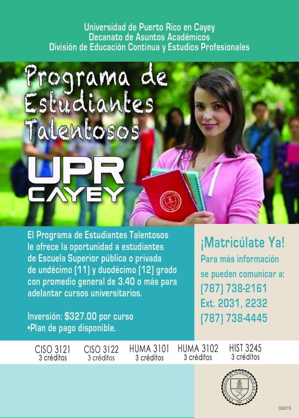 Promoción de la DECEP con ofrecimiento al Programa de Estudiantes Talentosos