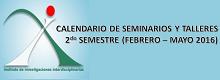 Arte representativo del Calendario de Seminarios y Talleres que ofrecerá el Instituto de Investigaciones Interdiciplinarias desde febrero hasta mayo 2016