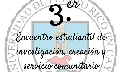 Imagen representativa al 3er Encuentro estudiantil de investigación, creación y servicio comunitario