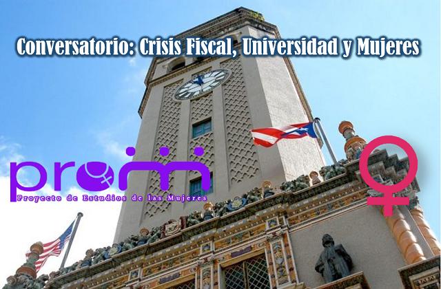 Promoción Conversatorio: Crisis Fiscal, Universidad y Mujeres