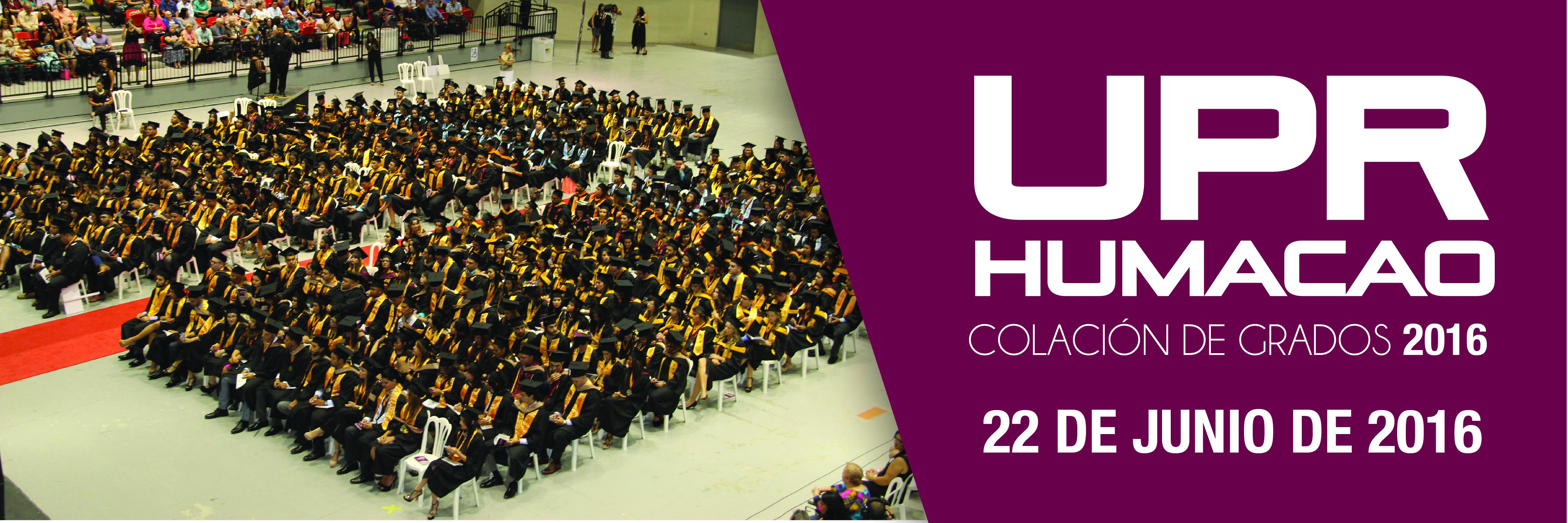 Banner de colación de grados de UPRH 2016