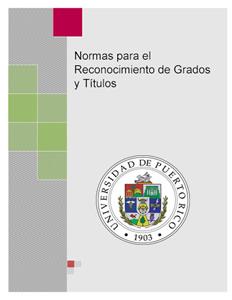 Normas para el Reconocimiento de Grados y Títulos