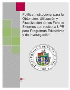 Política Institucional para Obtención, Utilización y Fiscalización de Fondos Externos